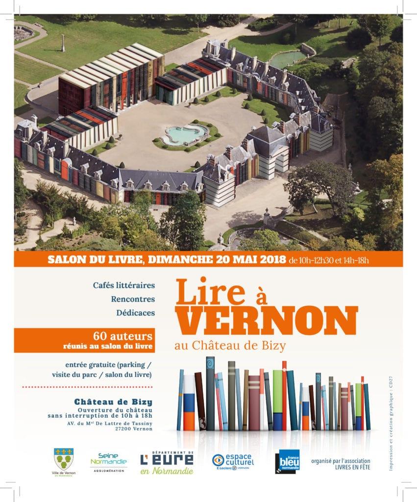 Le 3e salon du livre de Vernon ouvrira ses portes, dimanche 20 mai 2018, à 10 heures, dans le magnifique cadre du château de Bizy.